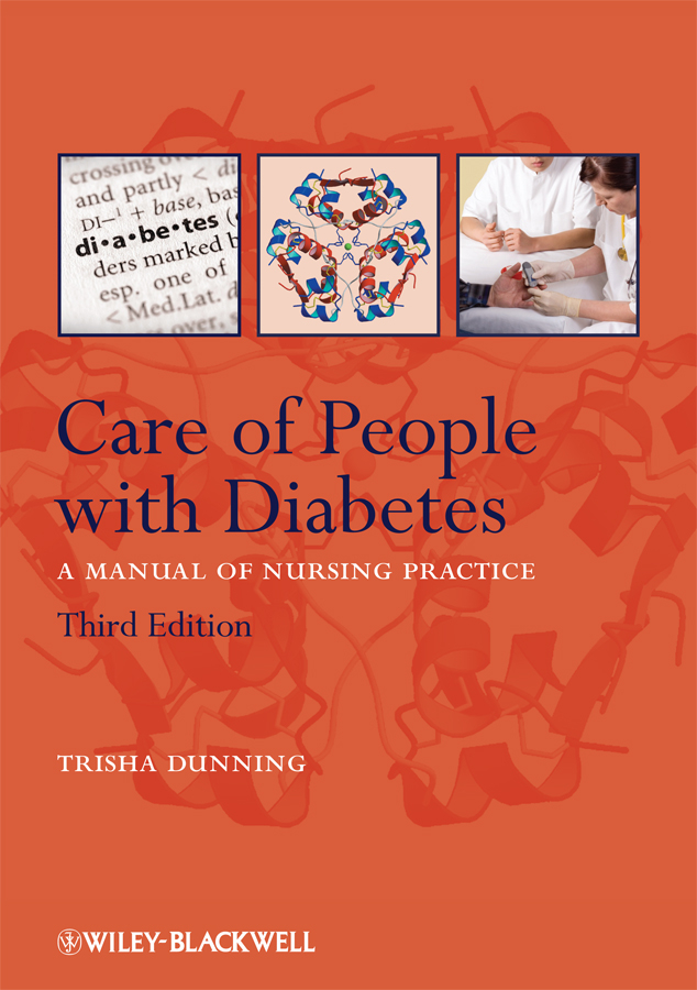 Care of People with Diabetes: A Manual of Nursing Practice